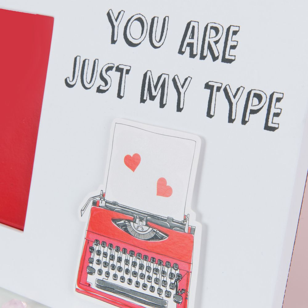 You are just my type 24 x 14 cm