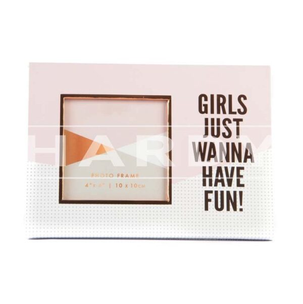 Girls just wanna have fun 20.5 x 15 cm