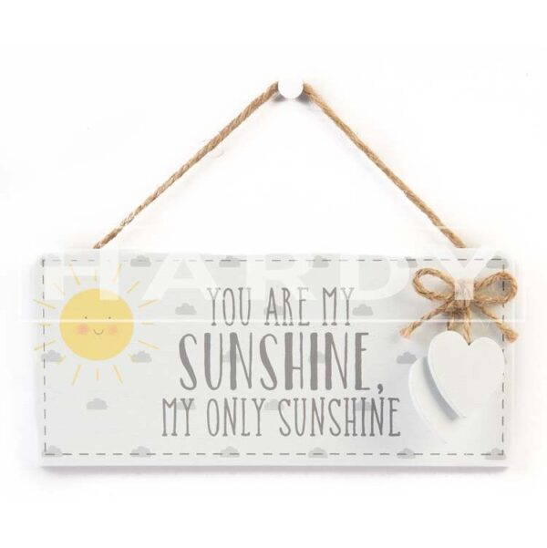You are my sunshine 20 x 8 cm